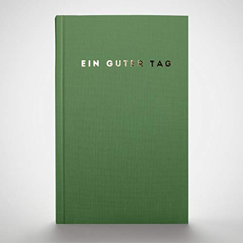 Top 8 Ein guter Tag – Tagebücher